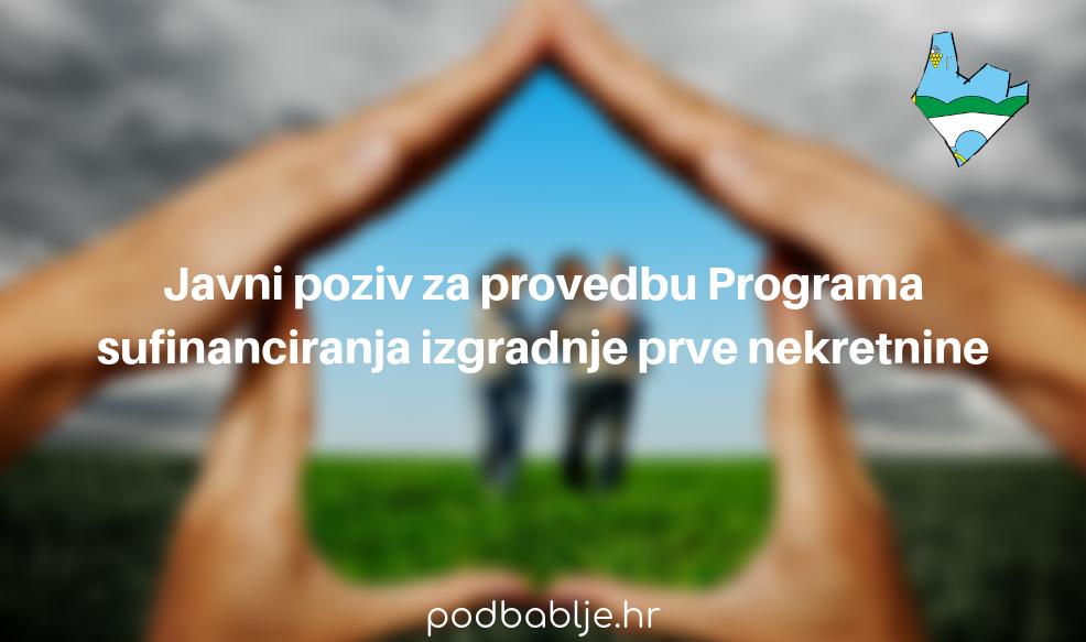 JAVNI POZIV za provedbu Programa sufinanciranja izgradnje prve nekretnine