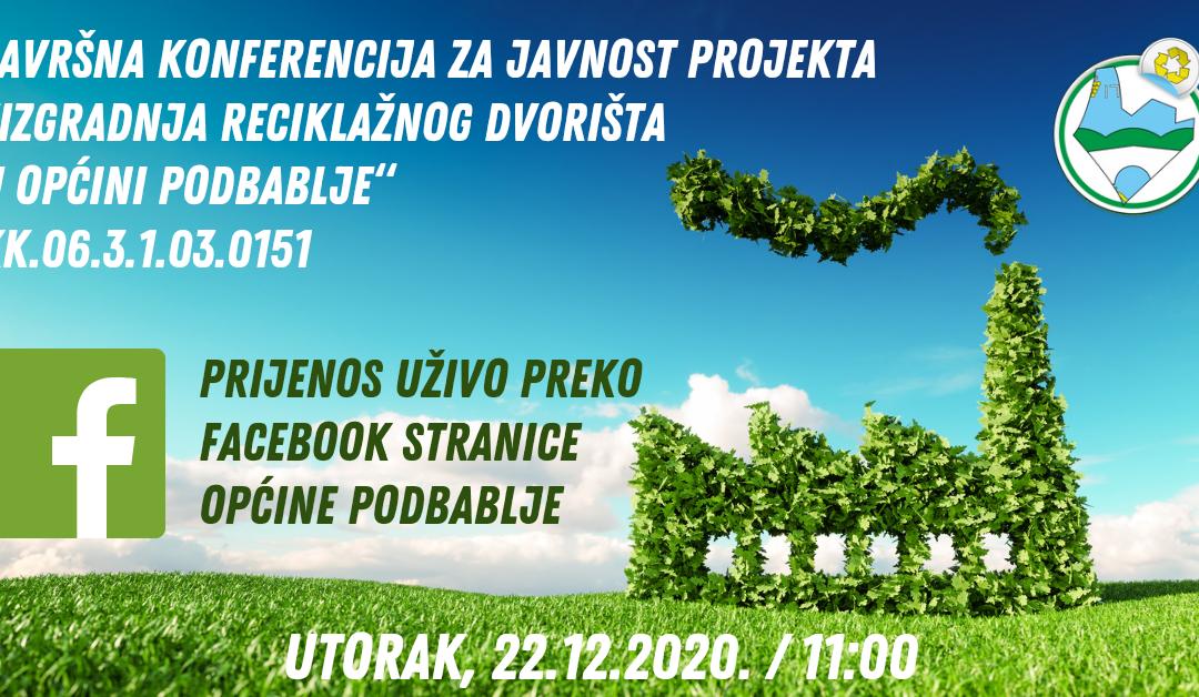 """Završna konferencija """"Izgradnja reciklažnog dvorišta u općini Podbablje"""""""