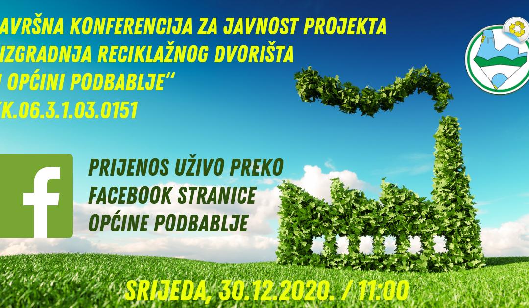 """Novi termin Završne konferencije """"Izgradnja reciklažnog dvorišta u općini Podbablje"""""""